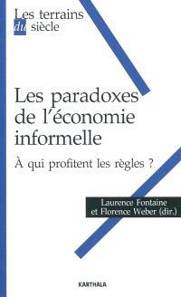 Les paradoxes de l'économie informelle : à qui profitent les règles ?
