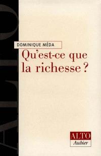 Qu'est-ce que la richesse ?