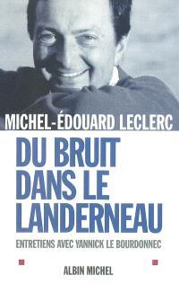 Du bruit dans le Landerneau : entretiens avec Yannick Le Bourdonnec