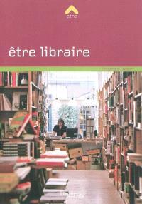 Etre libraire