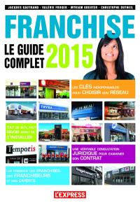 Franchise : le guide complet 2015