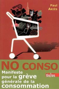 No conso : manifeste pour la grève générale de la consommation