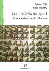 Les marchés du sport : consommateurs et distributeurs