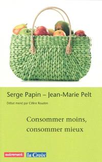 Consommer moins, consommer mieux