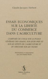 Essais économiques sur la liberté du commerce dans l'agriculture