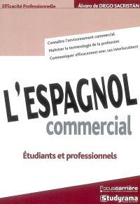 L'espagnol commercial : étudiants et professionnels