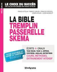 La bible : Passerelle 1, Tremplin 1, Skema : concours écoles de commerce de l'après bac+2