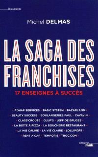 La saga des franchises : 17 enseignes à succès