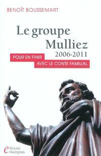 Le groupe Mulliez 2006-2011 : pour en finir avec le conte familial