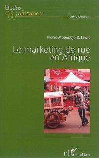 Le marketing de rue en Afrique