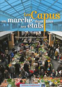 Les Capus, un marché dans tous ses étals
