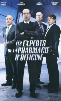 Les experts de la pharmacie d'officine