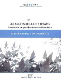 Les soldes de la loi Raffarin : le contrôle du grand commerce alimentaire