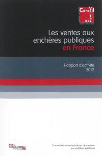 Les ventes aux enchères publiques en France : rapport d'activité 2012
