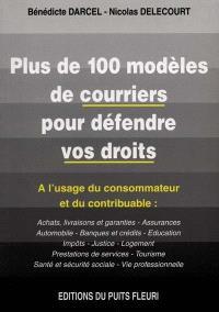 Plus de cent modèles de courriers pour défendre vos droits