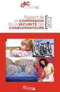 Rapport de la Commission de la sécurité des consommateurs : 2012