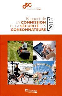 Rapport de la Commission de la sécurité des consommateurs : 2013
