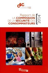 Rapport de la Commission de la sécurité des consommateurs : 2014