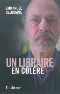 Un libraire en colère : témoignage