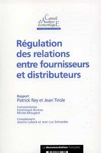 Régulation des relations entre fournisseurs et distributeurs