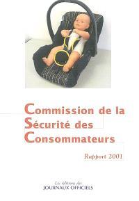 Dix-septième rapport de la Commission de la sécurité des consommateurs au président de la République et au Parlement : 2001