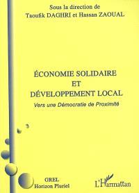 Economie solidaire et développement local : vers une démocratie de proximité