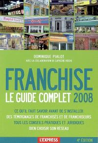 Franchise : le guide complet 2008