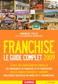 Franchise : le guide complet 2009