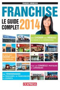 Franchise : le guide complet 2014