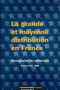 La grande et moyenne distribution en France
