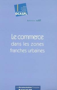 Le commerce dans les zones franches urbaines