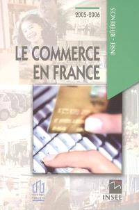 Le commerce en France : 2005-2006