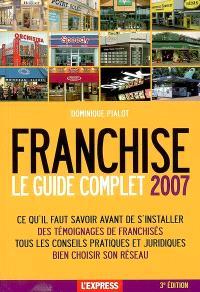 Le guide complet de la franchise : 2007