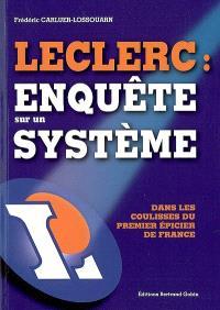 Leclerc, enquête sur un système : dans les coulisses du premier épicier de France