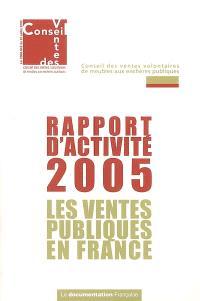 Les ventes publiques en France : rapport d'activité 2005