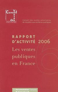 Les ventes publiques en France : rapport d'activité 2006
