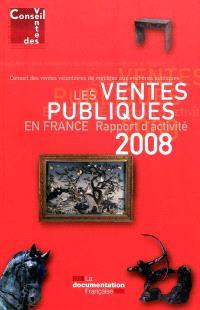 Les ventes publiques en France : rapport d'activité 2008