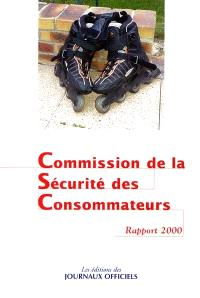 Seizième rapport de la Commission de la sécurité des consommateurs au président de la République et au Parlement : 2000