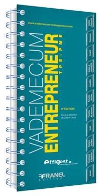 Vademecum de l'entrepreneur  : TPE - PME 2013