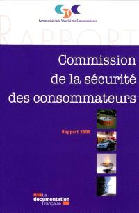 XXIVe rapport de la Commission de la sécurité des consommateurs au président de la République et au Parlement : 2008