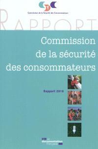XXVIe rapport de la Commission de la sécurité des consommateurs : 2010
