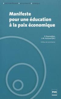 Manifeste pour une éducation à la paix économique
