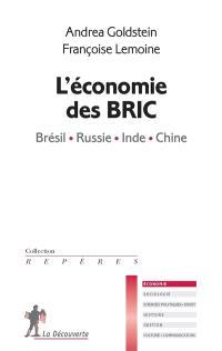L'économie des BRIC : Brésil, Russie, Inde, Chine