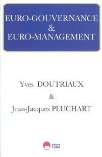 Euro-gouvernance et euro-management