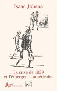 La crise de 1929 et l'émergence américaine
