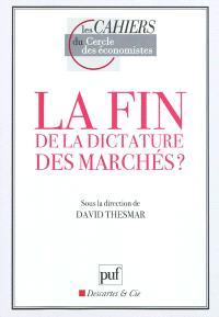 La fin de la dictature des marchés ? : débat NYSE-Euronext et le Cercle des économistes