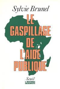 Le Gaspillage de l'aide publique