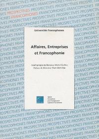 Affaires, entreprises et francophonie