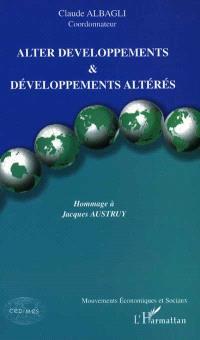 Alter developpements et développement altérés : hommage à Jacques Austruy
