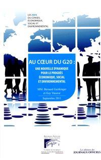 Au coeur du G20 : une nouvelle dynamique pour le progrès économique, social et environnemental